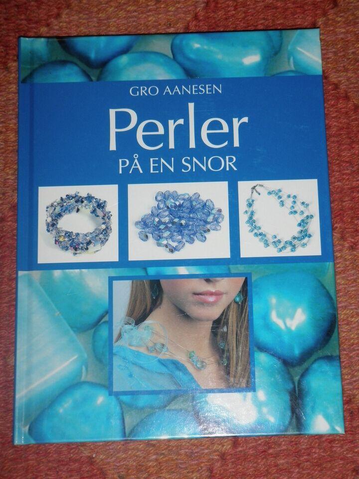 Perler på en snor, Gro Aanesen, emne: hobby og sport