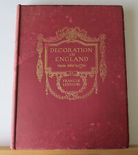 Decoration in England from 1660 to 1770 Lenygon 1914 Architecture Design