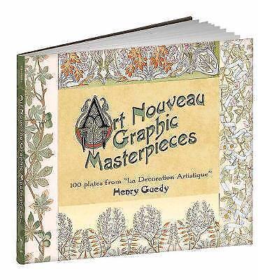 """New, Art Nouveau Graphic Masterpieces: 100 Plates From """"La Decoration Artistique"""