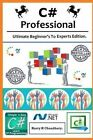 C# Professional: : Ultimate Beginner's to Experts Edition. by Harry H Chaudhary (Paperback / softback, 2014)