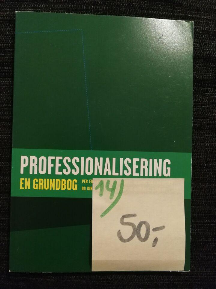 Professionalisering en grundbog, Per Laursen, Leif Moos