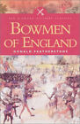 Bowmen of England by Donald Featherstone (Paperback, 2003)