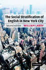 The Social Stratification of English in New York City by William Labov (Hardback, 2006)