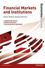 Economics Express: Financial Markets and Institutions by Robert Webb (Paperback, 2013)