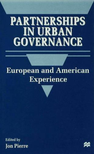 Partnerships in Urban Governance : European and American Experience (1998,...