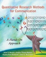 Quantitative Research Methods for Communication: A Hands-On Approach, McCroskey,