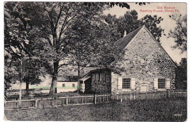 OLD RADNOR MEETING HOUSE Ithan PENNSYLVANIA - 1908 POSTCARD Radnorville