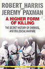 A Higher Form Of Killing by Robert Harris, Jeremy Paxman (Paperback, 2002)