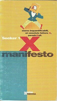 X manifesto - Steven Mizrach alias Seeker 1 - Theoria | eBay