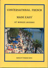 Conversational French Made Easy by Monique Jackman (Paperback, 2005)