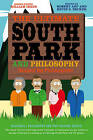 The Ultimate South Park and Philosophy: Respect My Philosophah! by John Wiley & Sons Inc (Paperback, 2013)