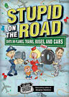 Stupid on the Road by Leland Gregory (Paperback, 2010)