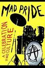 The Mad Pride: A Celebration of Mad Culture by Robert Dellar, Ben Watson, Esther Leslie (Paperback, 2000)