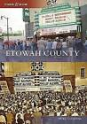 Etowah County by Mike Goodson (Paperback, 2009)