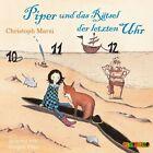 Piper und das Rätsel der letzten Uhr von Christoph Marzi (2013)