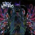 Reflection * by Forty Winters (CD, May-2011, Dead Truth Recordings)