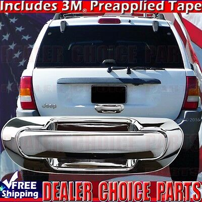 Chrome Plated Tailgate Handle Cover Jeep Grand Cherokee 99-04 1994-2004
