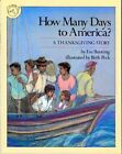 How Many Days to America?: A Thanksgiving Story by Eve Bunting (Paperback, 1990)