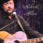Country Treasures * by Robert Allen (CD, 2008, Robert Allen)