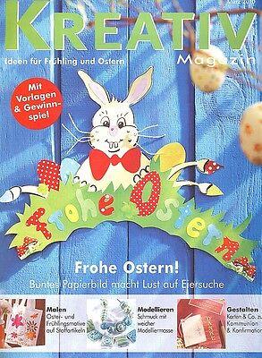 Kreativ Magazin - Ideen für Frühling und Ostern März 2010