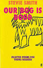 Our Bog is Dood: Selected Poems for Young Readers by Stevie Smith (Paperback, 1999)
