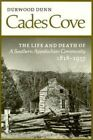 Cades Cove: Life Death Southern Appalachian Community by Durwood Dunn (Paperback / softback, 1988)