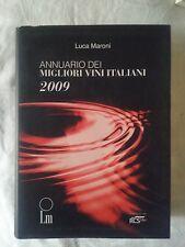 Annuario dei migliori vini italiani 2009 - Luca Maroni - Ed. Luca Maroni