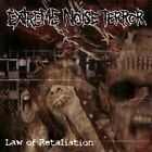 Law of Retaliation by Extreme Noise Terror (CD, Jul-2010, Osmose Productions (USA))