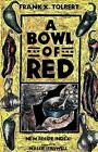 a Bowl of Red 9781585442096 by Hallie Stillwell Paperback