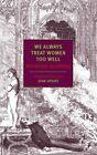 We Always Treat Women Too Well 9781590170304 by Raymond Queneau Paperback