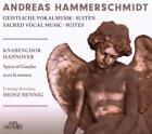 Hammerschmidt: Geistliche Vokalmusik/Suiten von Knabenchor Hannover,Heinz Hennig (2010)
