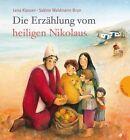 Die Erzählung vom heiligen Nikolaus (Mini) von Lena Klassen (2011, Gebundene Ausgabe)