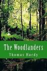 The Woodlanders by Thomas Hardy (Paperback / softback, 2014)