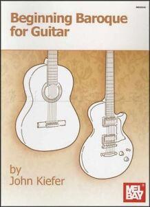 Acheter Pas Cher Début Baroques Pour Guitare Par John Kiefer Sheet Music Book Mel Bay Classique-afficher Le Titre D'origine