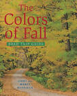 The Colors of Fall Road Trip Guide by Jerry Monkman, Marcy Monkman (Paperback, 2010)