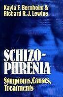Schizophrenia : Symptoms, Causes, Treatments by Bernheim, Kayla F.
