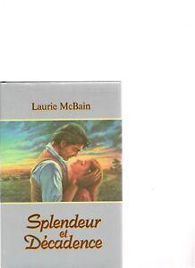 Splendeur-et-Decadence-de-Laurie-McBain-Livre-d-039-occasion
