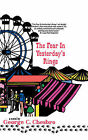 The Fear in Yesterday's Rings by George C Chesbro (Paperback / softback, 1989)
