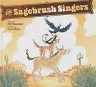 The Sagebrush Singers by Herb Kernecker (Hardback, 2014)