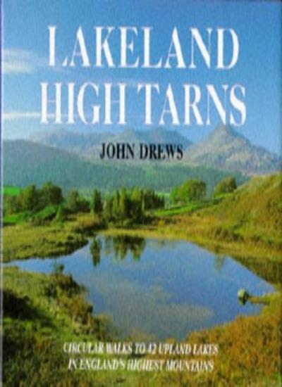 Lakeland High Tarns,John Drews