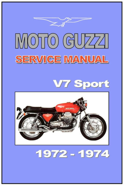 Moto Guzzi Workshop Manual V7 Sport 1972 1973 1974