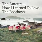 How I Learned to Love the Bootboys * by The Auteurs (Vinyl, Oct-2014, 3 Loop Music)