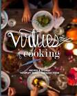 The Virtues of Cooking by Elinor Allcott Griffith (Paperback / softback, 2015)