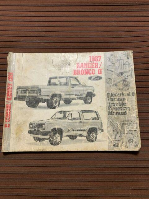 1987 Ford Ranger  U0026 Bronco Ii 2 Truck Electrical Wiring  U0026 Vacuum Diagram Manual