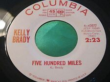 Rare Female Vocal ~ Kelly Brady ~ Five Hundred Miles ~ The Cruel War ~ Columbia