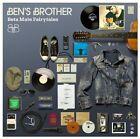 Ben's Brother - Beta Male Fairytales CD Album 2008 13 Tracks