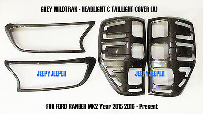 @A GREY GRAY WILDTRAK  HEADLIGHT TAILLIGHT COVER TRIM FORD RANGER MK2 PX2 15 16