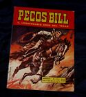 Pecos Bill il Leggendario Eroe del Texas n. 2 del 1969 Eurorama