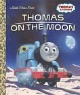 Thomas on the Moon (Thomas & Friends) by Golden Books (Hardback, 2017)