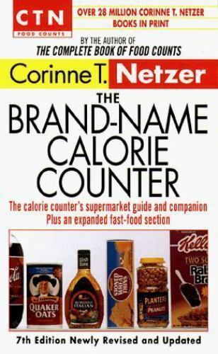 The CTN Brand-Name Calorie Counter by Corinne T. Netzer